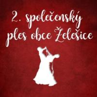 Pozvánka na 2. společenský ples obce Želešice